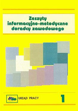 Zeszyt informacyjno-metodyczny doradcy zawodowego nr 1