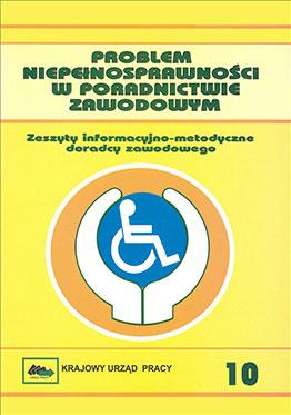 Problem niepełnosprawności w poradnictwie zawodowym