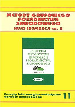 Metody grupowego poradnictwa zawodowego. Kurs inspiracji cz. II