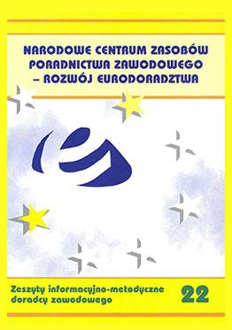 Narodowe Centrum Zasobów poradnictwa zawodowego - rozwój eurodoradztwa