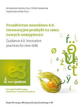 Poradnictwo zawodowe 4.0. Innowacyjne praktyki na rzecz nowych umiejętności