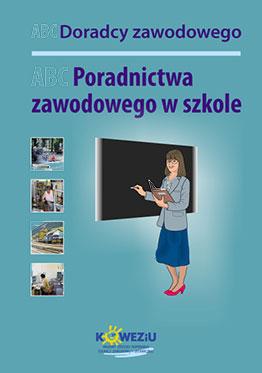 ABC poradnictwa zawodowego w szkole