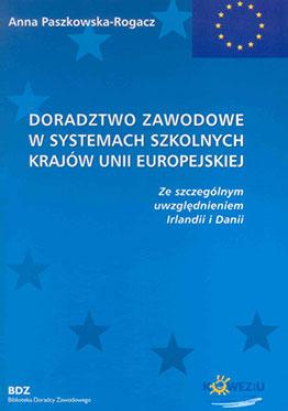 Doradztwo zawodowe w systemach szkolnych Unii Europejskiej