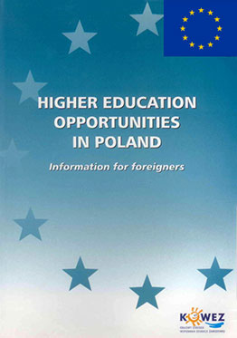 Higher Education Opportunities in Poland. Information for foreigners
